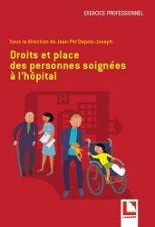 Dernières parutions sur Droit médical et hospitalier, Droits et place des personnes soignées à l'hôpital