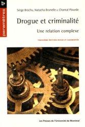 Dernières parutions sur Toxicomanie, Drogue et criminalité. Une relation complexe, 3e édition revue et augmentée
