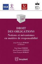 Dernières parutions dans UB3, Droit des obligations. Notions et méacanismes en matière de responsabilité