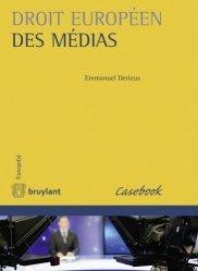 Dernières parutions sur Presse et audiovisuel, Droit européen des médias