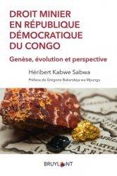 Dernières parutions sur Droit international privé, Droit minier en République démocratique du Congo
