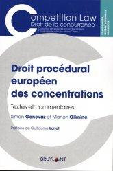 Dernières parutions sur Concurrence et consommation, Droit procédural européen des concentrations. Textes et commentaires