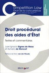 Dernières parutions sur Concurrence et consommation, Droit procédural des aides d'Etat. Textes et commentaires