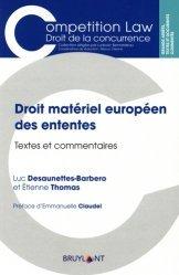 Dernières parutions sur Concurrence et consommation, Droit matériel des ententes. Textes et commentaires