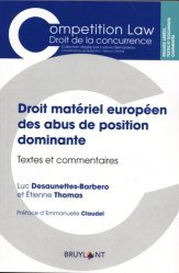 Dernières parutions sur Concurrence et consommation, Droit matériel des abus de position dominante. Textes et commentaires