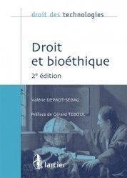 Dernières parutions dans Droit des technologies, Droit et bioéthique. 2e édition