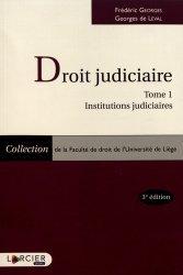 Dernières parutions dans Faculté de droit de l'Université de Liège, Droit judiciaire. Tome 1, Institutions judiciaires, 3e édition