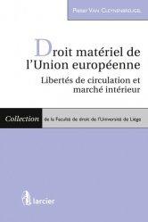 Dernières parutions dans Faculté de droit de l'Université de Liège, Droit matériel de l'Union Européenne. Libertés de circulation et marché intérieur