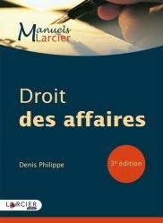 Dernières parutions sur Autres ouvrages de droit des affaires, Droit des affaires. 3e édition