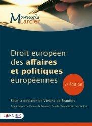 Dernières parutions sur Droit européen des affaires, Droit européen des affaires et politiques européennes. 2e édition