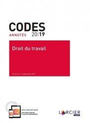 Dernières parutions sur Code du travail, Droit du travail. Edition 2019