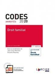 Dernières parutions sur Famille, Droit familial. Code annoté à jour au janvier 2020, Edition 2020