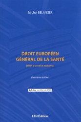 Dernières parutions sur Droit médical et hospitalier, Droit européen général de la santé