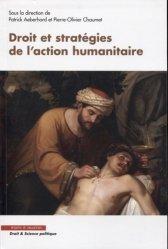 Dernières parutions dans Droit & science politique, Droit et stratégies de l'action humanitaire https://fr.calameo.com/read/005884018512581343cc0