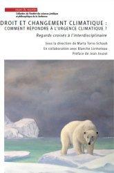 Dernières parutions sur Droit de l'environnement, Droit et changement climatique : comment réponde à l'urgence climatique ?