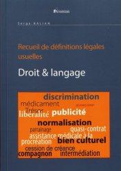 Dernières parutions sur Lexiques et dictionnaires, Droit & langage. Suivi de Recueil de définitions légales usuelles