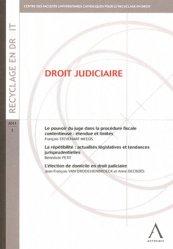Dernières parutions sur Contentieux fiscaux, Droit judiciaire