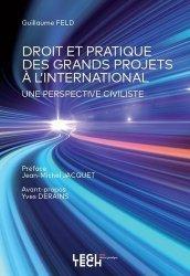 Dernières parutions sur Droit international public, Droit et Pratique des Grands Projets à l'International. Une perspective civiliste