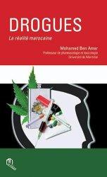 Dernières parutions sur Drogues, Drogues : la réalité marocaine