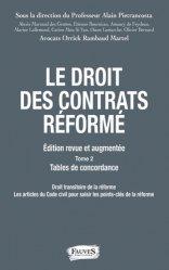 Nouvelle édition Droit des contrats réformé. 2 volumes, Edition revue et augmentée