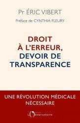 Dernières parutions sur Sciences médicales, Droit à l'erreur, devoir de transparence