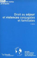 Dernières parutions sur Droits des étrangers, Droit au séjour et violences conjugales et familiales. 2e édition