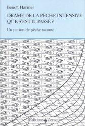 Dernières parutions sur Récits de mer, Drame de la pêche intensive