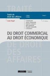 Dernières parutions sur Autres ouvrages de droit des affaires, Du droit commercial au droit économique
