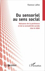 Dernières parutions dans Psychologiques, Du sensoriel au sens social