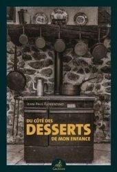 Dernières parutions sur Desserts et patisseries, Du côté des desserts de mon enfance
