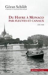 Dernières parutions dans D'un lieu l'autre, Du Havre à Monaco par fleuves et canaux. Eté 1948