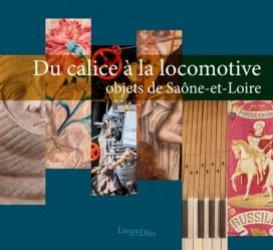 Dernières parutions sur Objets d'art et collections, Du calice à la locomotive