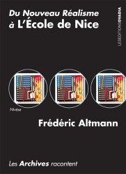 Dernières parutions sur Ecoles de peinture, Du nouveau réalisme à l'école de Nice. Les archives racontent