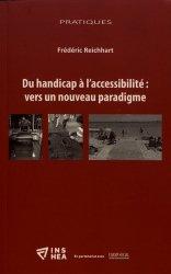 Dernières parutions sur Psychologie du handicap, Du handicap à l'accessibilité : vers un nouveau paradigme
