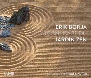 Dernières parutions sur Végétaux - Jardins, Du bon usage du jardin zen