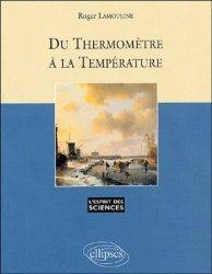 Dernières parutions dans L'esprit des sciences, Du thermomètre à la température