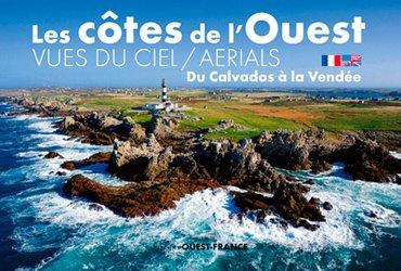 Souvent acheté avec Ces minéraux qui ont bouleversé l'histoire de l'humanité, le Du Calvados à la Vendée - Les côtes de l'Ouest vues du ciel