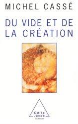 Souvent acheté avec Guide d'anatomie et de physiologie, le Du vide et de la création
