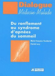 Dernières parutions dans Dialogue Médecin-Malade, Du ronflement au syndrome d'apnées du sommeil