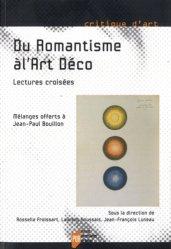 Dernières parutions dans Critique d'art, Du Romantisme à l'Art Déco. Lectures croisées