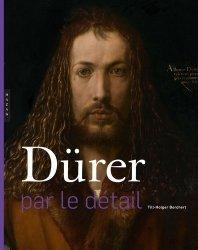 Dernières parutions sur Renaissance, Dürer par le détail