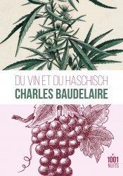Dernières parutions dans La petite collection, Du vin et du haschich