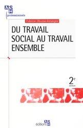 Souvent acheté avec Nouveau dictionnaire critique d'action sociale, le Du travail social au travail ensemble