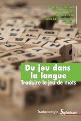 Dernières parutions dans Traductologie, Du jeu dans la langue kanji, kanjis, diko, dictionnaire japonais, petit fujy
