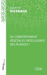 Dernières parutions sur Fleurs et plantes, Du comportement végétal à l'intelligence des plantes