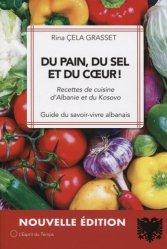 Dernières parutions sur Cuisines du monde, Du pain, du sel et du coeur !