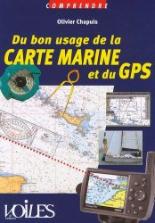 Dernières parutions sur Techniques de navigation, Du bon usage de la carte marine et du GPS
