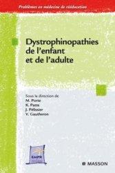 Dernières parutions sur Pathologies neurologiques, Dystrophinopathies de l'enfant et de l'adulte
