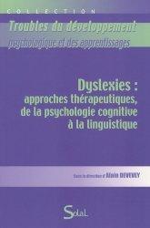 Dernières parutions dans Troubles du développement psychologique et des apprentissages, Dyslexies : approches thérapeutiques, de la psychologie cognitive à la linguistique