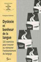 Dernières parutions dans Le monde du verbe, Dyslexie et bonheur de la langue